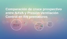 Copy of Comparacion prospectiva entre NAVA y Presion Ventilacion Con