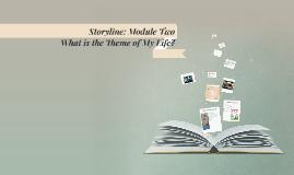 Storyine: Module Two