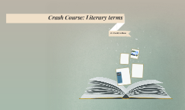 Crash Course: Literary terms