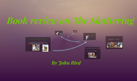 Book Review on the shattering
