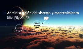 Administración del sistema y mantenimiento