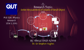 Better Measurement of Volume of Small Object
