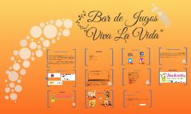 """Bar de Jugos """"Viva La Vida"""""""