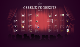 Copy of GEBELİK VE OBEZİTE