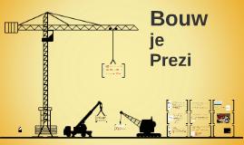 Copy of Bouw je Prezi