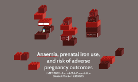 Anaemia, prenatal iron use, and risk of adverse