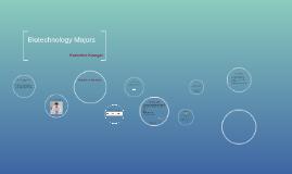 Biotech Majors
