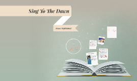 Copy of SING TO THE DAWN