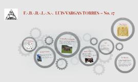 F.·.B.·.R.·.L.·.S.·.  LUIS VARGAS TORRES – NO. 17