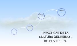 PRÁCTICAS DE LA CULTURA DEL REINO I.