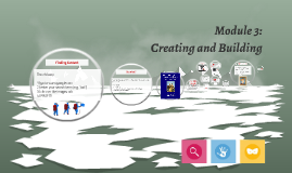 Module 3: Creating and Building