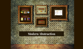 Modern Abstraction