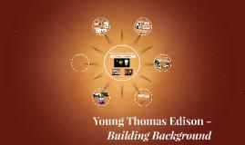 Young Thomas Edison -