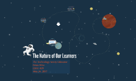 The Nature of Our Learners