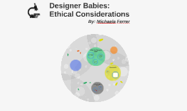 Designer Babies: Ethical Considerations