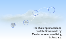 The challenges faced and contributions made by muslim