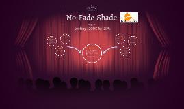 No-Fade-Shade