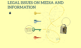 Copy of LEGAL ISSUES ON MEDIA AND INFORMATION