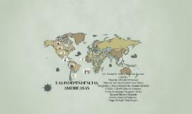 LAS INDEPENDENCIAS AMERICANAS