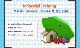 Internship at Marsh Insurance Brokers (M) Sdn Bhd