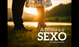 A Bíblia e o sexo