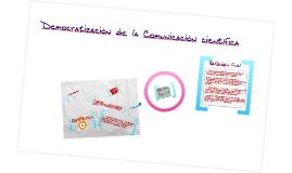 Democratización de la comunicación científica