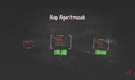 Alap Algoritmusok