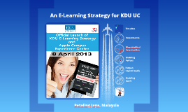 An E-Learning Strategy for KDU UC