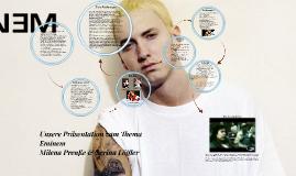 unsere prsentation zum thema eminem by serina florine lffler on prezi - Eminem Lebenslauf
