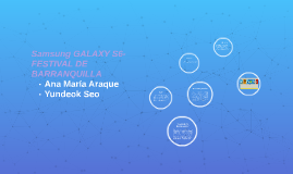 SAMNSUNG GALAXY S6- FESTIVAL DE BARRANQUILLA