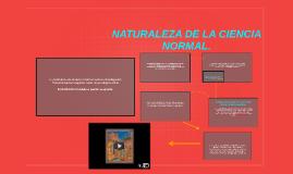 NATURALEZA DE LA CIENCIA NORMAL.