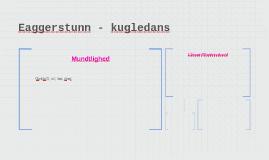 Eaggerstunn - kugledans