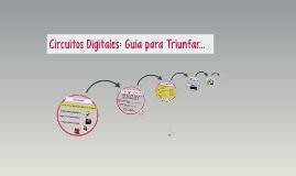 Circuitos Digitales: Guía para Triunfar...