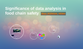 Significance of data analysis in food chain safety