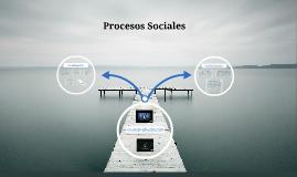 Procesos Sociales