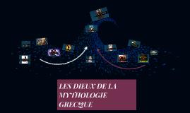 LES DIEUX DE LA MYTHOLOGIE GRECQ