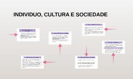 INDIVIDUO, CULTURA E SOCIEDADE