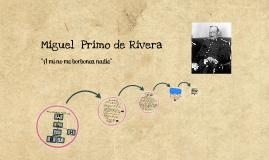 Biografía de Miguel Primo de Rivera