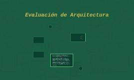 Evaluación de Arquitectura
