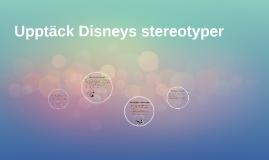 Upptäck Disneys stereotyper