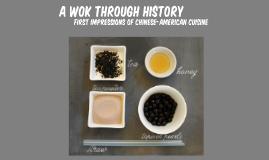 A Wok Through History