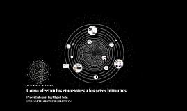 Como afectan las emociones a los seres humanos