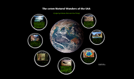 The seven Natural Wonders of the USA