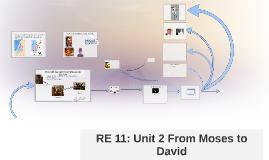 RE 11 Unit 2: David