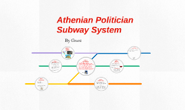 Athenian Politician Subway System
