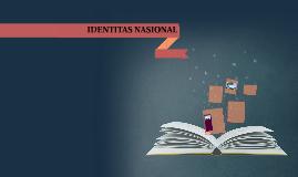 Copy of IDENTITAS NASIONAL