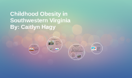 Childhood Obesity in Southwestern Virginia