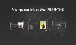 What you need to know about PEER EDITING!