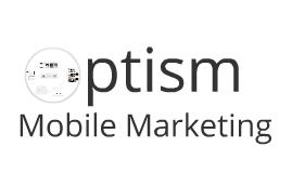 Optism Mobile Marketing - extended