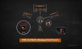 THE ICEMAN (Richard Kuklinski)